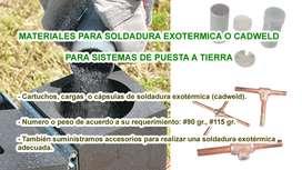 Soldadura exotermica o soldadura cadweld, cartuchos o capsulas de soldadura exotermica, uniones para puesta a tierra