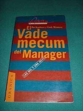 EL VADEMECUM DEL MANAGER LAS MIL Y UNA IDEAS PAT KAUFMAN Y WETMORE