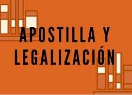 APOSTILLA Y LEGALIZACIÓN