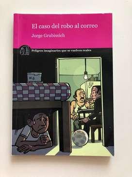 El Caso Del Robo Al Correo de Jorge Grubidsich