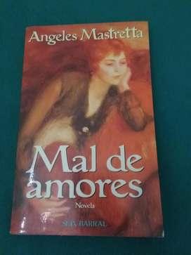 MAL DE AMORES . ANGELES MASTRETTA . NOVELA LIBRO SEIX BARRAL 1996