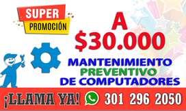 MANTENIMIENTO PREVENTIVO DE COMPUTADORES  $30.000 + 1 OBSEQUIO.