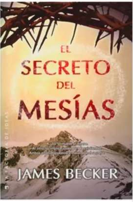 El Secreto Del Mesias - James Becker