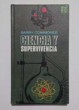 Ciencia y supervivencia por Barry Commoner