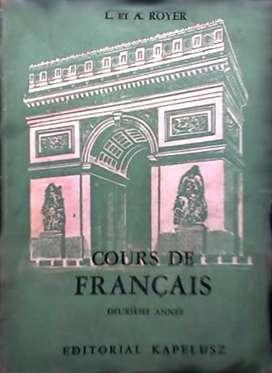 "COURS DE FRANCAIS II AÑO"" – L. Y A. ROYER AUTOR : LUCIENNE Y ALICE ROYER AUDIOMAX"