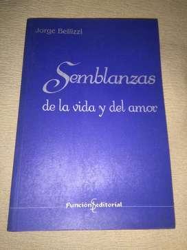 Semblanzas de La Vida Y Del Amor Jorge Bellizzi escritor exito TV 1970