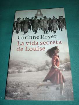 LA VIDA SECRETA DE LOUISE . CORINNE ROYER . LIBRO NOVELA EMECE