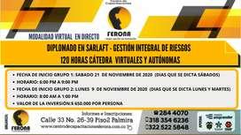 DIPLOMADO EN SARLAFT - GESTIÓN INTEGRAL DE RIESGOS  /  120 HORAS CÁTEDRA  VIRTUALES Y AUTÓNOMAS