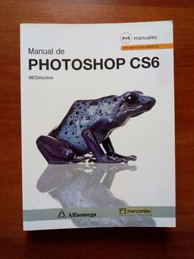 Libro Manual de Photoshop CS6, Editorial Alfaomega, Sin Marcas Excelente Estado LEER DESCRIPCIÓN POR FAVOR