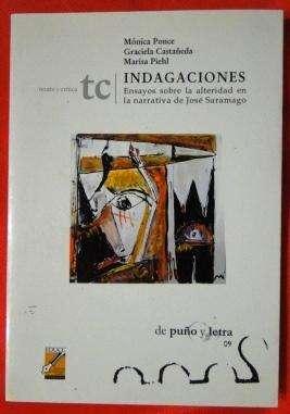 INDAGACIONES  ensayos sobre la alteralidad en la narrativa de J. Saramago