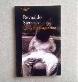 Un Crimen Argentino - Reynaldo Sietecase