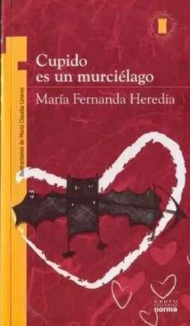 Cupido es un murciélago (grupo Editorial Norma)