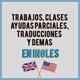 AYUDAS DE INGLES, TALLERES, TRADUCCIONES, PARCIALES, TRABAJOS VIRTUALES