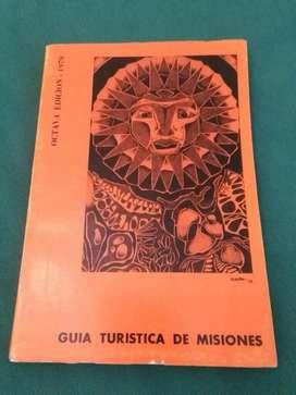 Muy buena Guia Turistica Misiones 1979 plano de Posadas . 8a Edicion