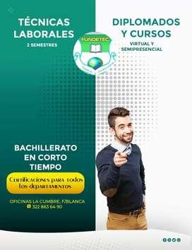 TÉCNICAS LABORALES Y BACHILLERATO EN CORTO TIEMPO