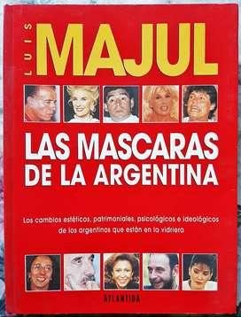 Las Mascaras De La Argentina - Luis Majul - Atlántida 1995