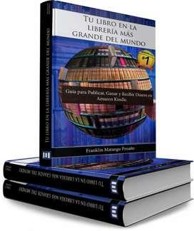 Libro Guía para Publicar, Ganar y Recibir Dinero en Amazon