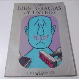 Quino, Bien Gracias Y Usted, Libro Humor