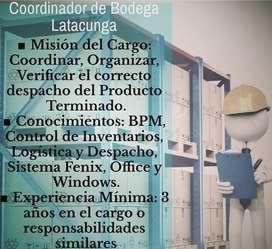IMPORTANTE EMPRESA BUSCA COORDINADOR DE BODEGA Y LOGISTICA EN LATACUNGA