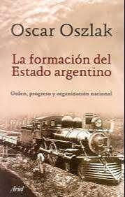 La formacion del estado argentino