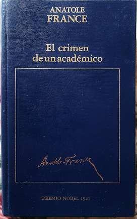 El Crimen De Un Académico - Anatole France - Ed. Orbis 1984