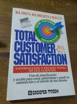 Total Customer Satisfaction . Ruben Rico . Libro Ediciones Macchi