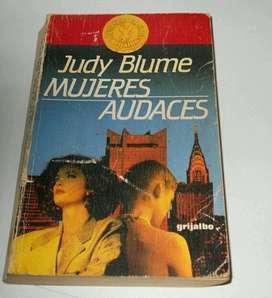 Novela Mujeres Audaces Editorial:grijalbo. Autor:judy Blume