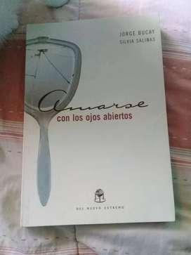 Amarse con los ojos abiertos Jorge Bucay Silvina Salinas