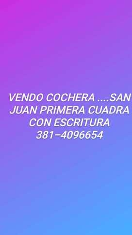 Vendo cochera San Juan 1era cuadra