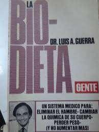 Libro Bio-dieta -(dr. A Luis Guerra) 1982 Perfecto
