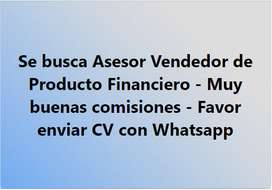 Se busca Asesor/a Vendedor/a de producto financiero