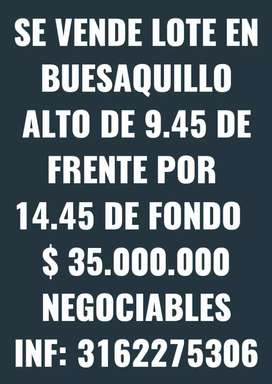 SE VENDE LOTE EN BUESAQUILLO ALTO 35 MILLONES