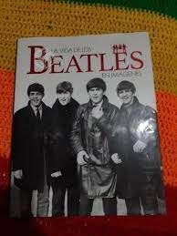 LA VIDA EN IMAGENES ( Los Beatles )