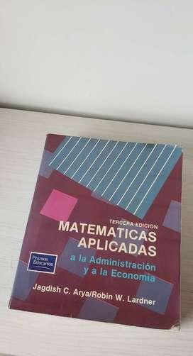Libro Matemáticas Aplicadas a la Administración y a la Economía tercera edición usado