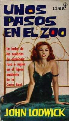Libro: Unos pasos en el zoo, de John Lodwick [novela de espionaje]
