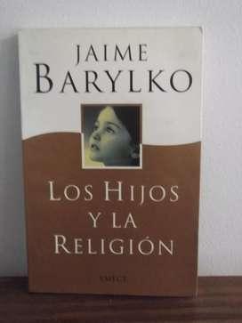 Los Hijos Y La Religion - Jaime Barylko