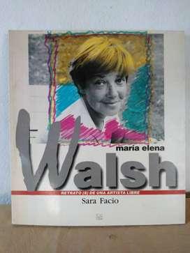 MARIA ELENA WALSH  RETRATOS DE UNA ARTISTA