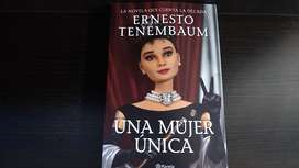 Una Mujer Unica. Ernesto Tenembaum