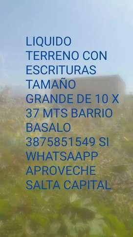 TERRENO CON ESCRITURA DE 10 X 37 MTS. LIQUIDO SALTA CAPITAL