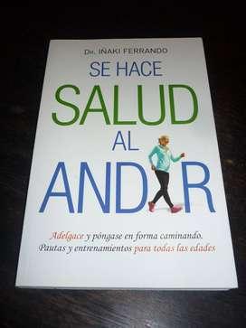 SE HACE SALUD AL ANDAR . DR. IÑAKI FERRANDO . LIBRO EL ATENEO 2016