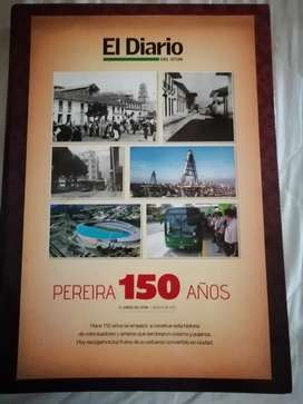 Ejemplar de los 150 años de Pereira