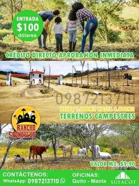 TERRENOS CAMPESTRES CON CREDITO DIRECTO: 100 USD DE ENTRADA, LOTES DE 1.000M2, A 35 MIN DE MANTA, RUTA DEL SOL, S1