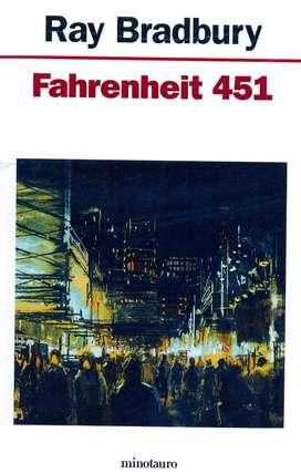 Fahrenheit 451 - RAY BRADBURY - Colección Ciencia Ficción - MINOTAURO