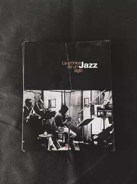 La Crónica de un siglo Jazz