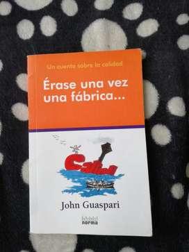 Érase Una Vez Una Fábrica john Guaspari