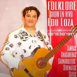 EDUARDO LOZA FOLKLORE EN VIVO