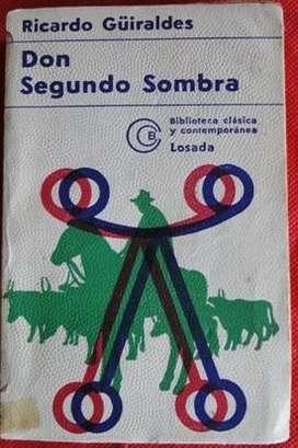 DON SEGUNDO SOMBRA RICARDO GÜIRALDES ED. LOSADA en LA CUMBREPUNILLA