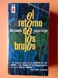 Libro el retorno de los brujos de Jacques Bergier y Louis Pauwels