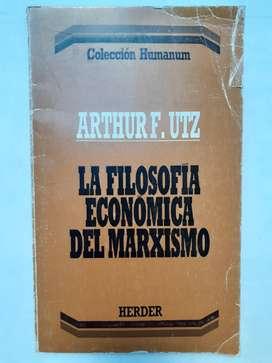 La Filosofia Economica del Marxismo Herder Artuur F. Utz
