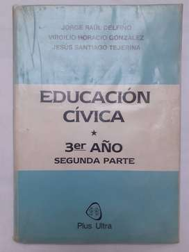 EDUCACION CIVICA 3 SEGUNDA PARTE Plus Ultra  Delfino - Gonzalez - Tejerina